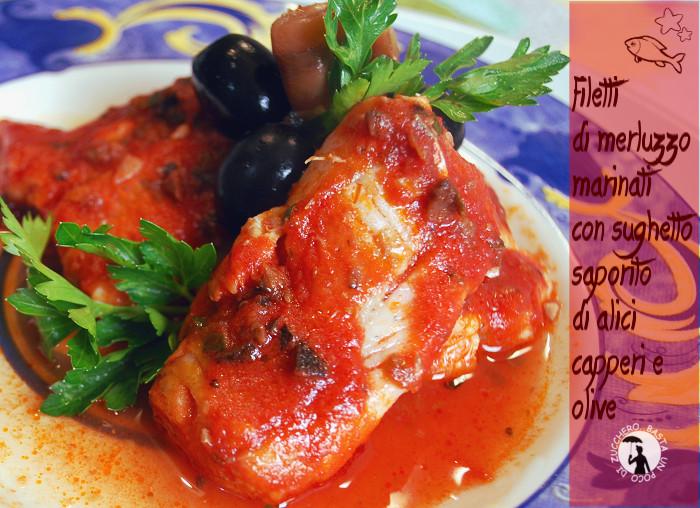 Filetti di merluzzo marinati con sughetto saporito di - Cucinare merluzzo surgelato ...