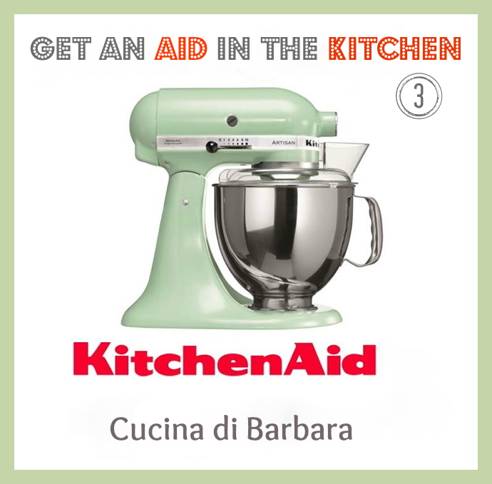partecipo al contest a Get an Aid in the Kitchen del blog Cucina di Barbara