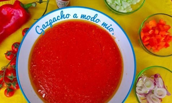 Gazpacho a modo mio