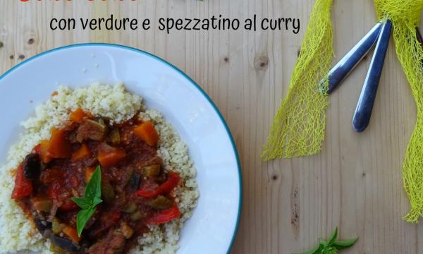 Cous cous con verdure e spezzatino al curry