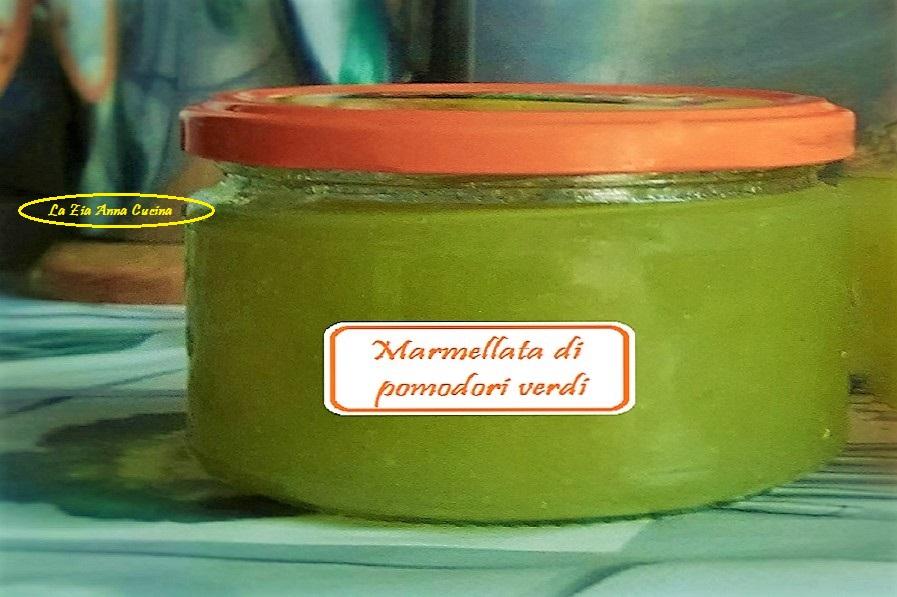 marmellata di pomodori verdi