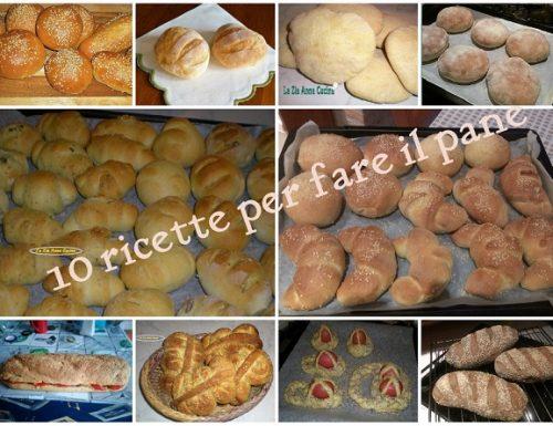 10 ricette per fare il pane in casa