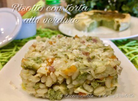RISOTTO CON TORTA ALLE VERDURE