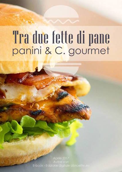 copertina ebook panini tra due fette di pane - panini C. gourmet
