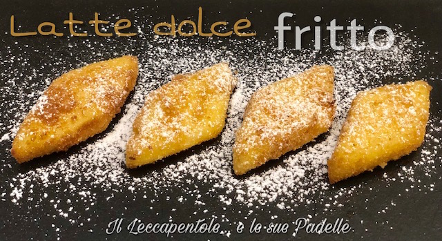 latte dolce fritto foto blog 2