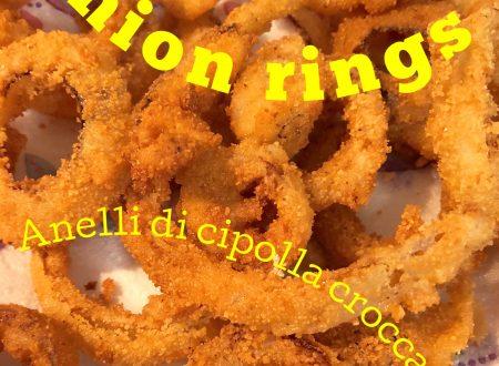 Onion rings – anelli di cipolla croccanti