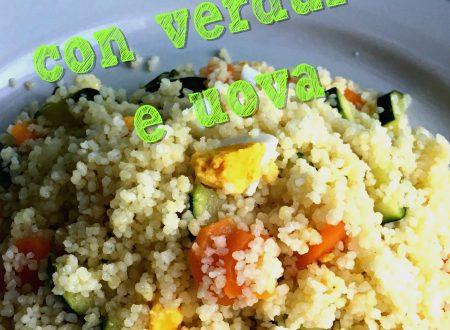 Cous Cous con Verdure e Uova
