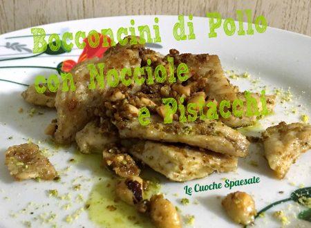 Bocconcini di pollo con nocciole e pistacchi