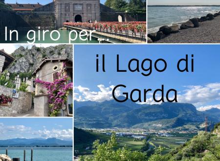 In giro per… il Lago di Garda – Limone e Peschiera