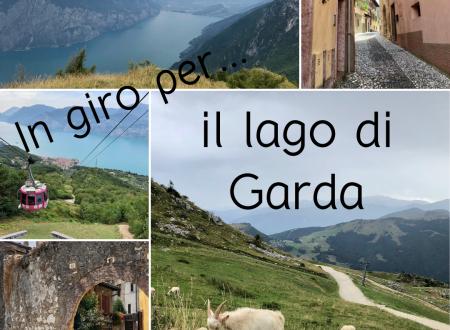In giro per… il Lago di Garda – Malcesine e Monte Baldo