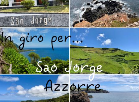 In giro per… Sao Jorge – Isole Azzorre