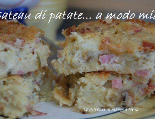 GATEAU DI PATATE… A MODO MIO!