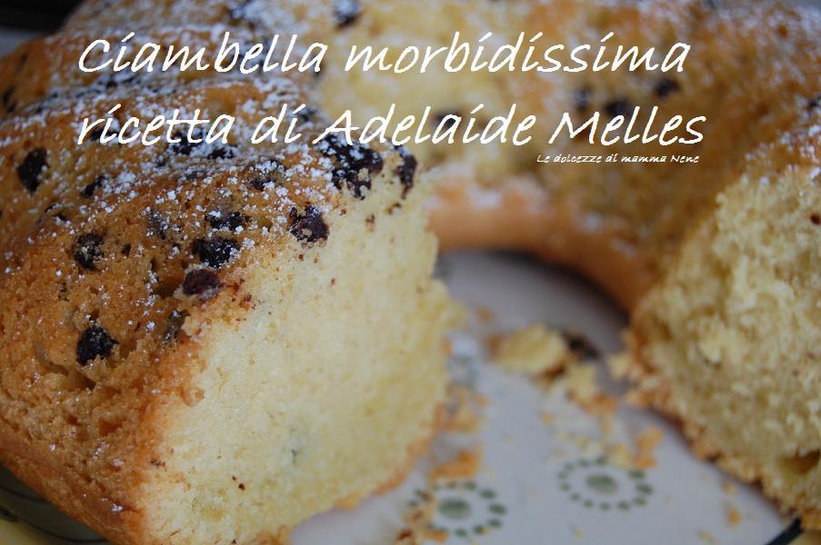 CIAMBELLA MORBIDISSIMA (Adelaide Melles)