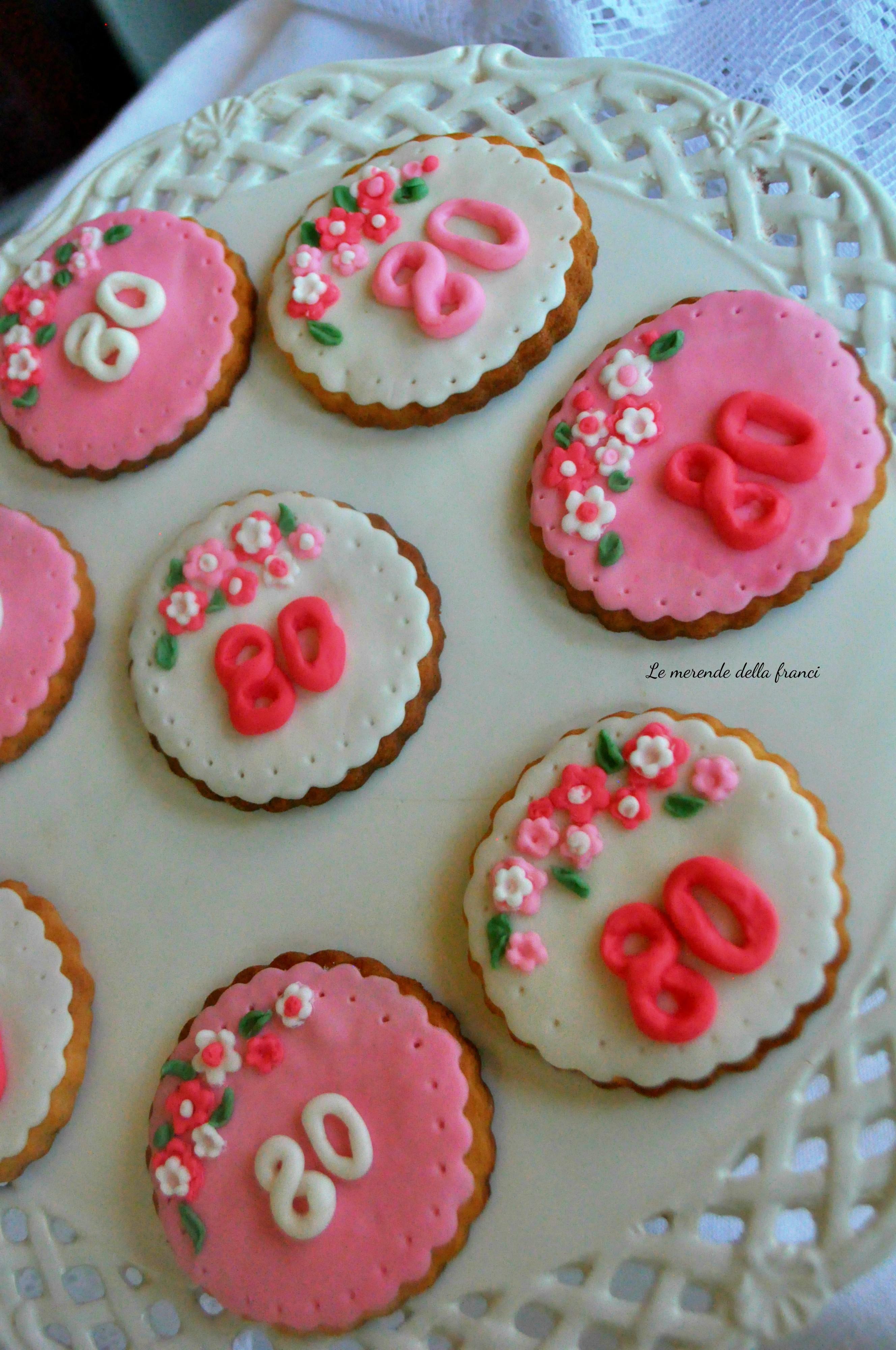 Regalo Compleanno Mamma 80 Anni.Biscotti Decorati Per Compleanno 80 Anni Le Merende Della Franci