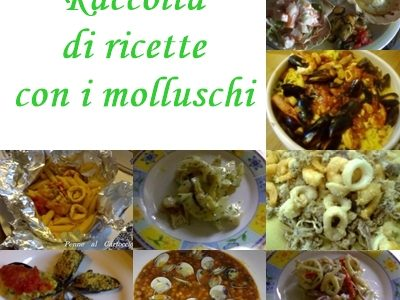 Raccolta di ricette con i molluschi marini