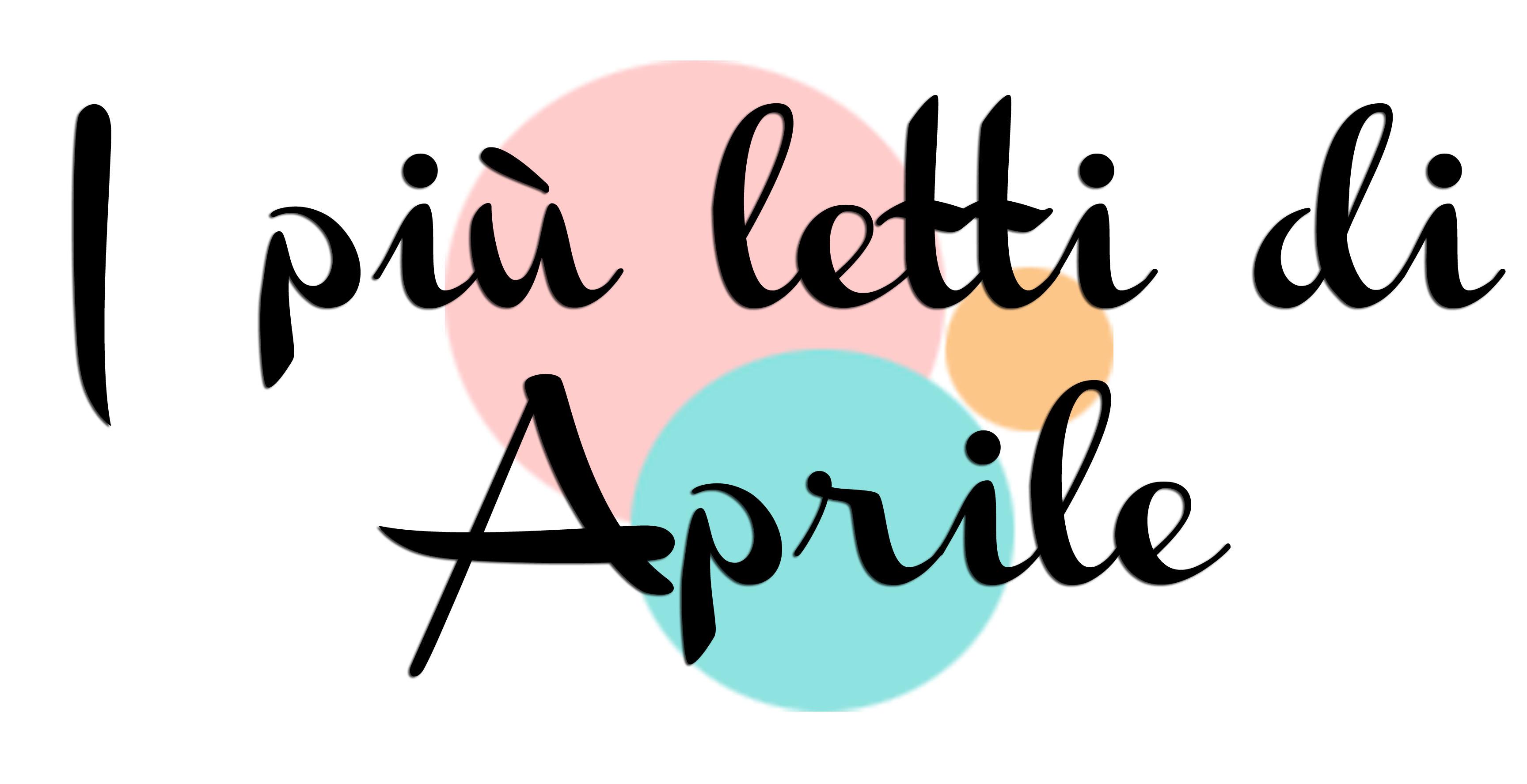 I più letti di aprile