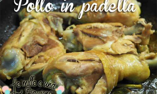 Pollo in padella