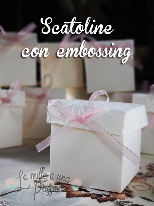 Scatoline con embossing