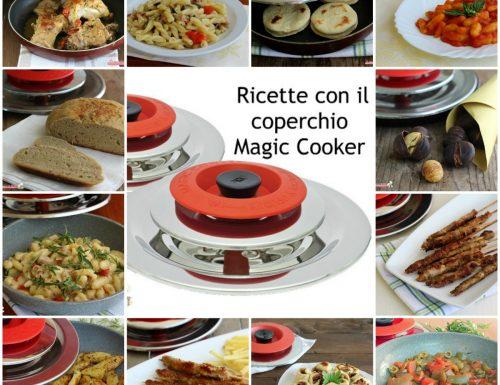 Ricette con Magic Cooker