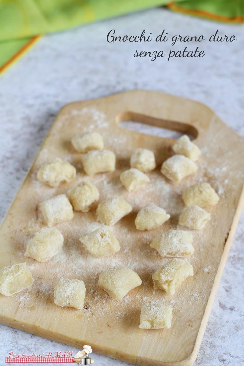 Gnocchi di grano duro senza patate