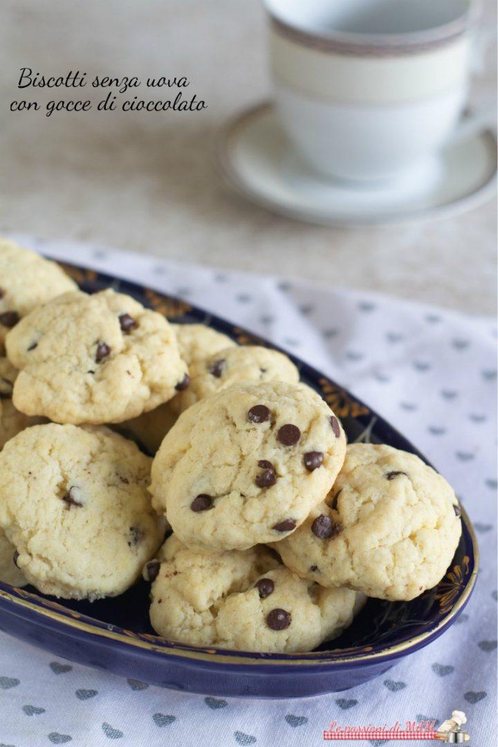 Biscotti senza uova con gocce di cioccolato