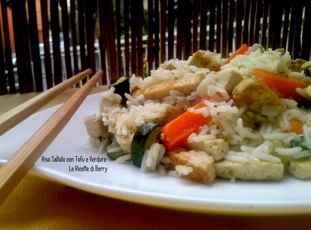 Riso Saltato con Tofu e verdure