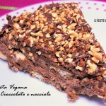 Torta Vegan senza Cottura al cioccolato e nocciole