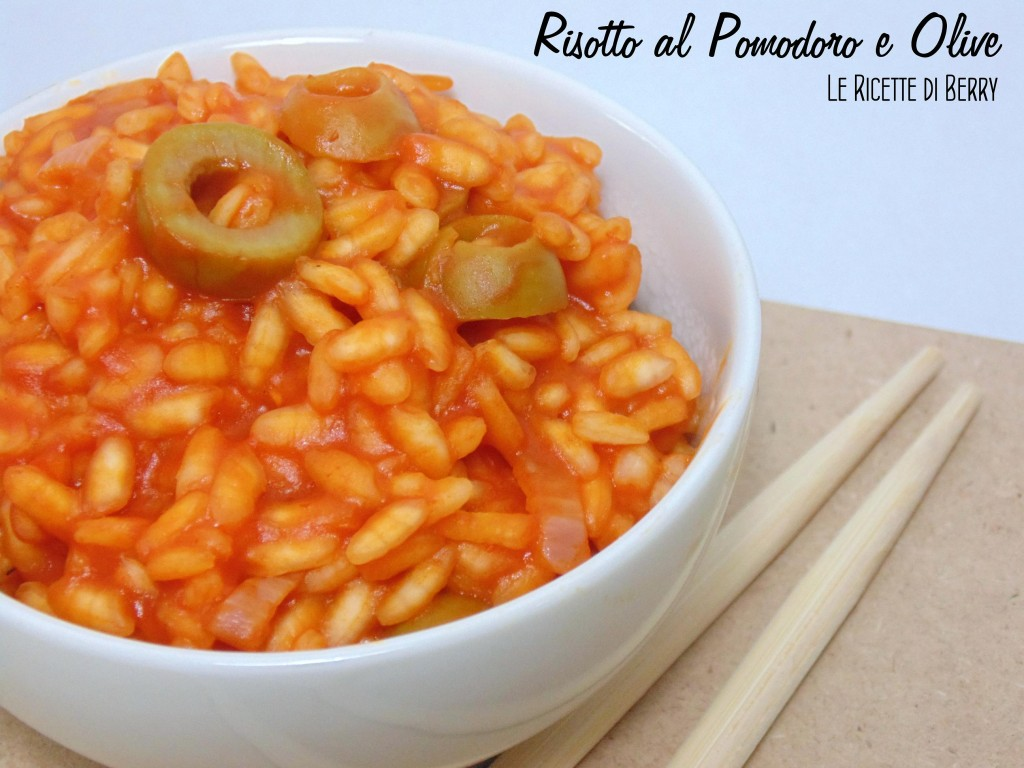 Risotto al Pomodoro e Olive