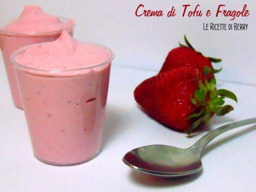 Crema di Fragole e Tofu – Vegan