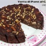 Torta di Pane al cacao (5)