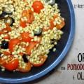 Orzo con Pomodorini e Olive