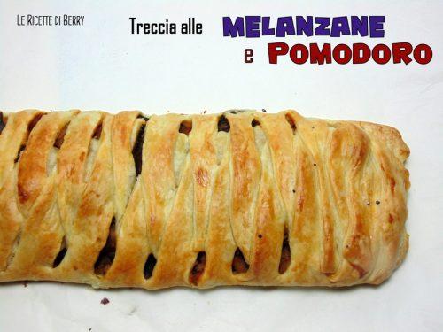 Treccia di Pasta Sfoglia con Melanzane al Pomodoro