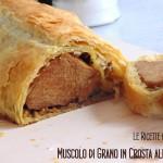 Muscolo di Grano in Crosta alle Olive