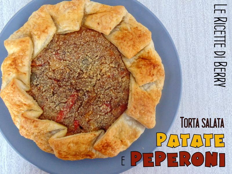 Torta Salata con Patate e Peperoni