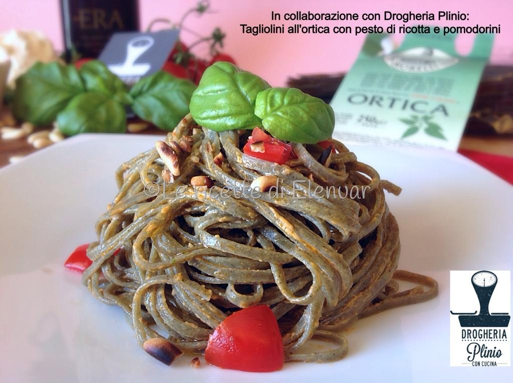 Tagliolini alle ortiche con pesto di ricotta e pomodorini for Cucinare ortica