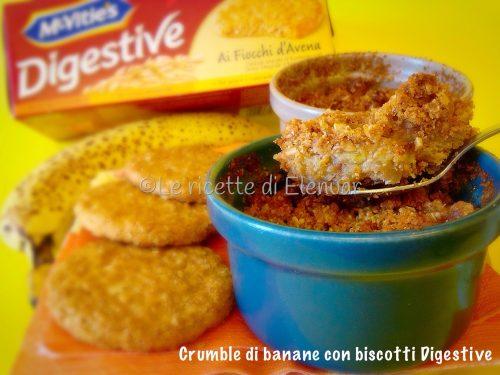 CRUMBLE DI BANANE CON BISCOTTI DIGESTIVE