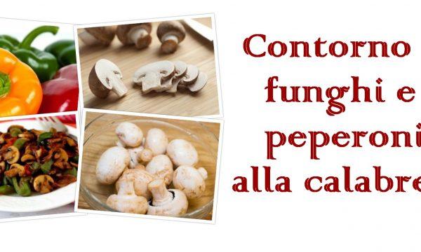 Contorno di funghi e peperoni (Video)