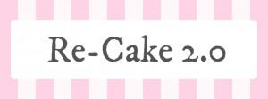 Re-Cake 2.0
