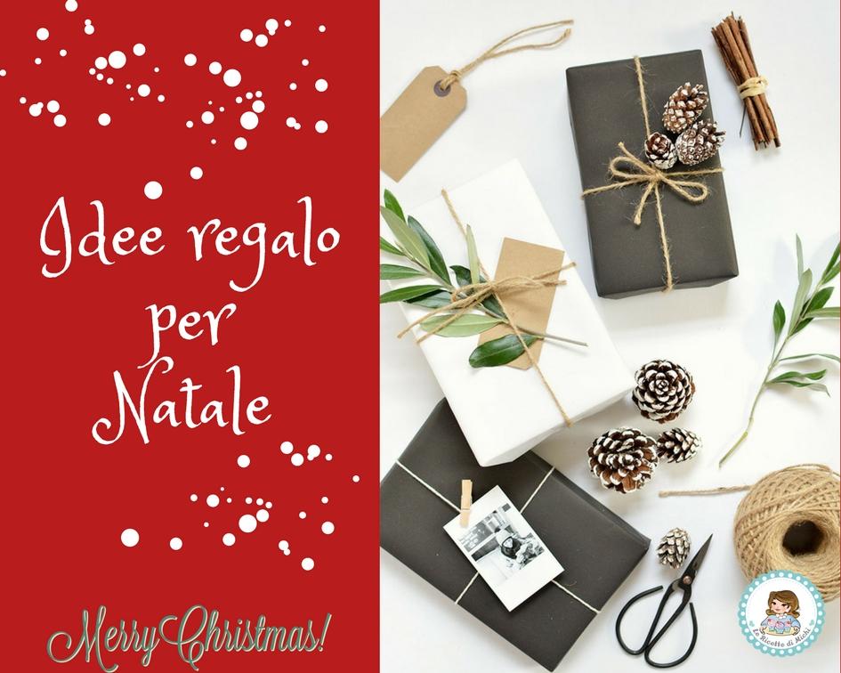 Idee regalo per il Natale | Le ricette di Michi