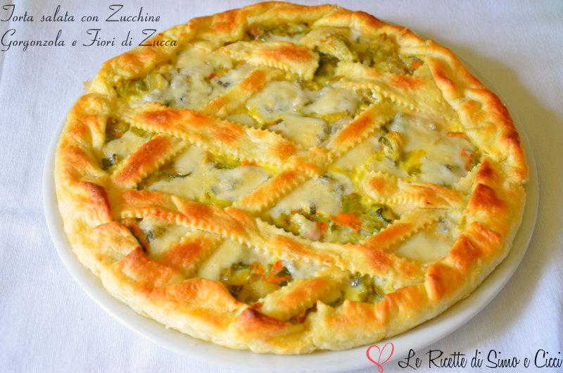 Torta Salata Con Zucchine Gorgonzola E Fiori Di Zucca