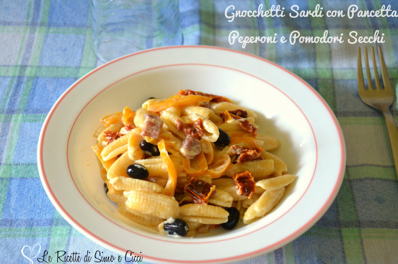 Gnocchetti Sardi con Pancetta Peperoni e Pomodori Secchi