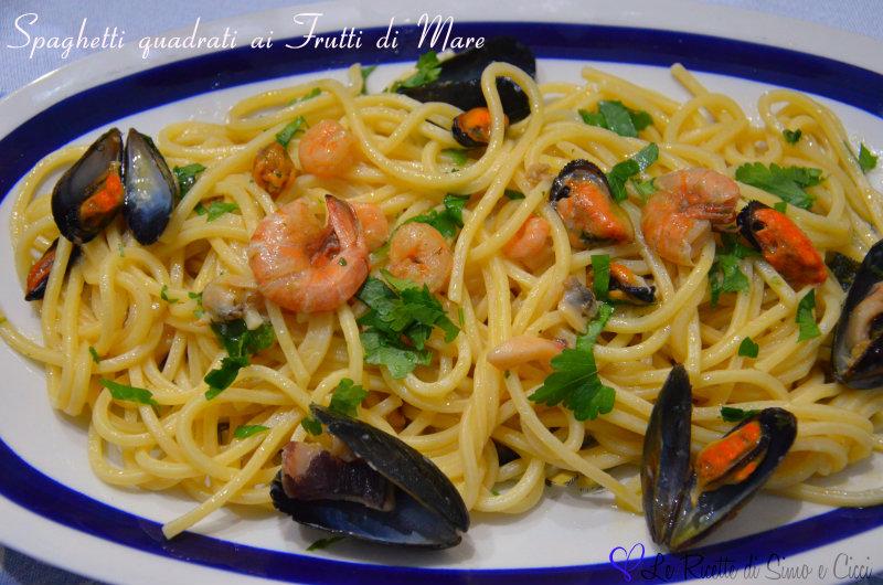 Spaghetti quadrati ai Frutti di Mare