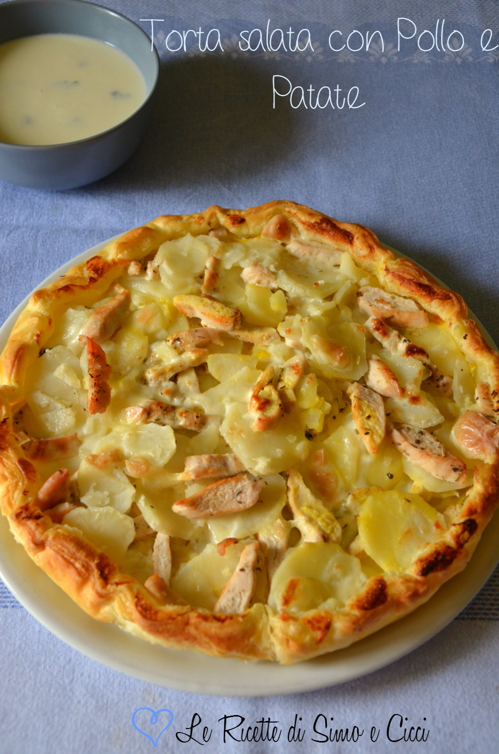 Torta Salata con Patate Pollo e Salsa alla Crescenza e Salvia