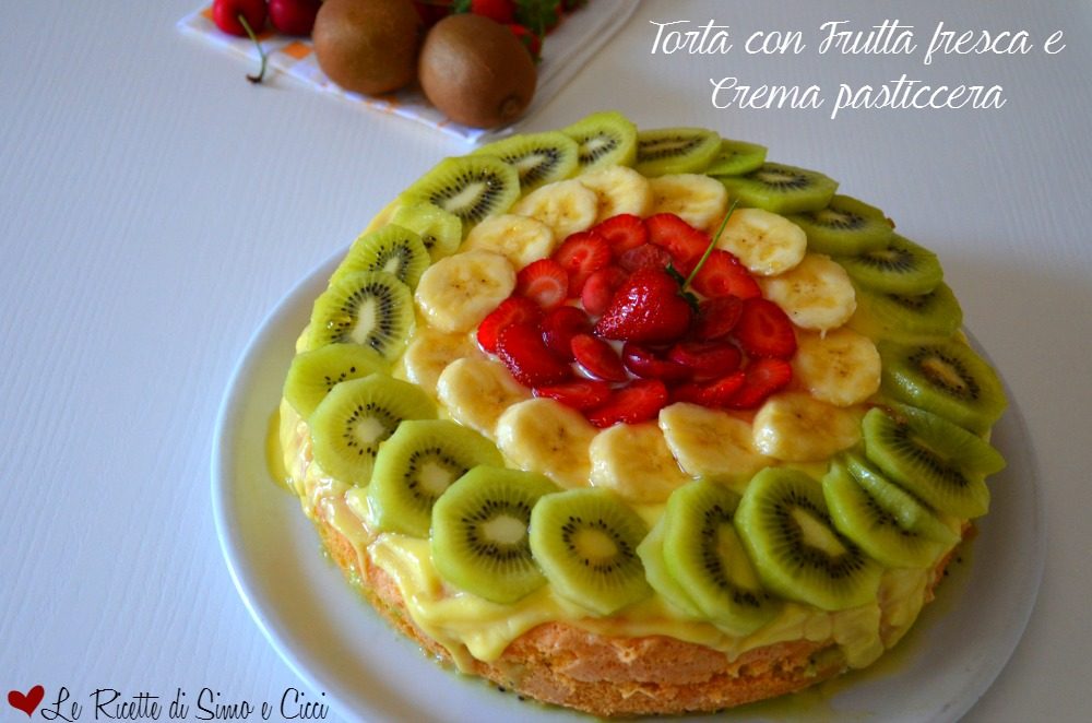 Torta con Frutta fresca e Crema pasticcera