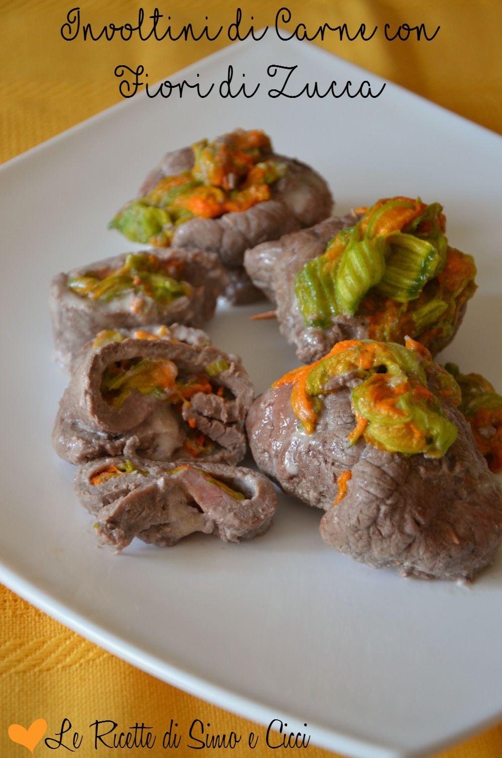 Involtini di Carne con Fiori di Zucca