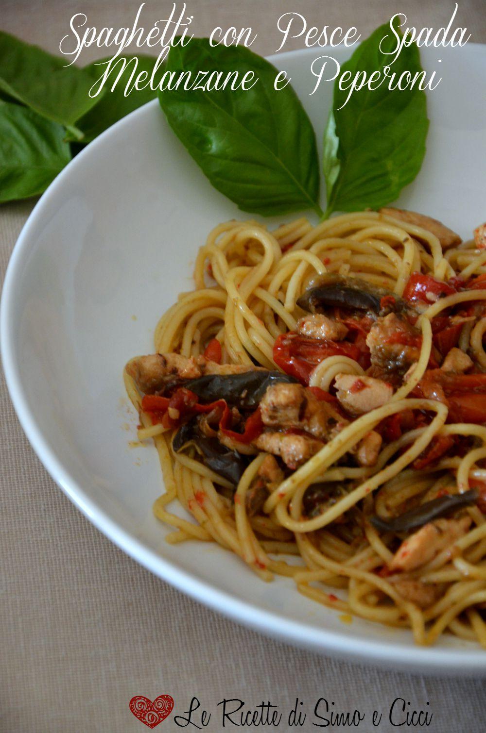 Spaghetti con Pesce Spada Melanzane e Peperoni