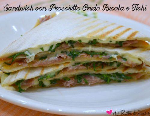 Sandwich con Prosciutto Crudo Rucola e Fichi
