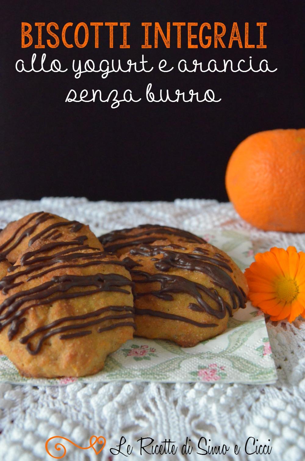 Biscotti integrali allo yogurt e arancia senza burro