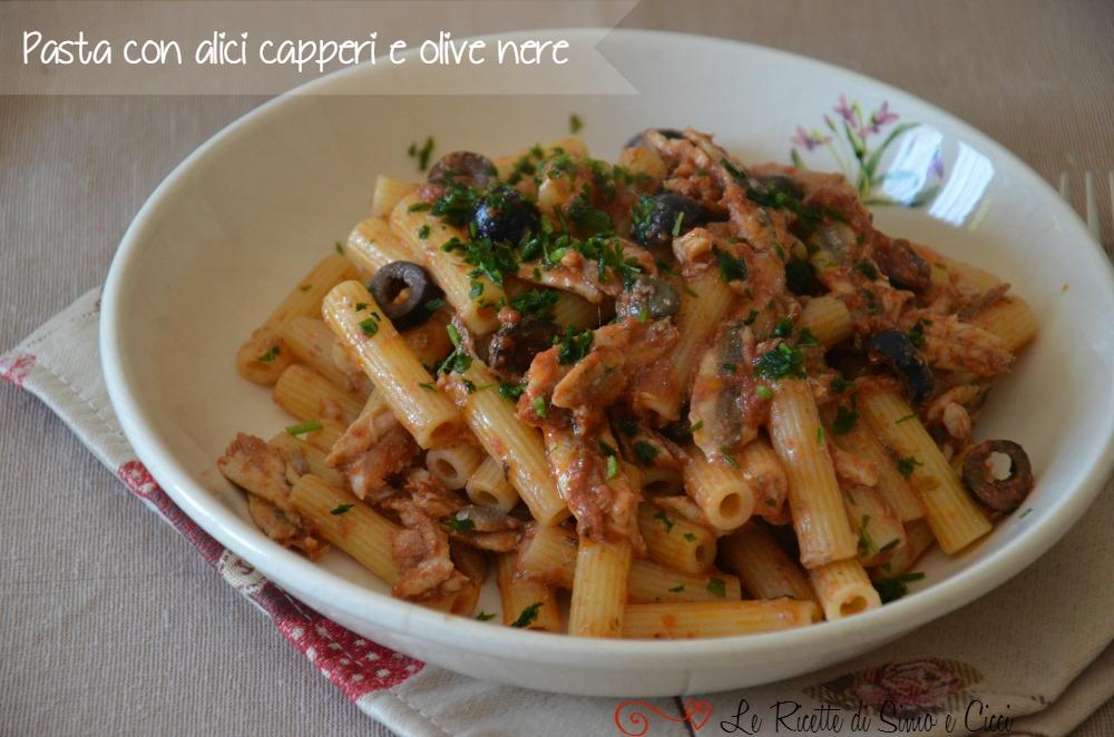 Pasta con Alici Capperi e Olive Nere