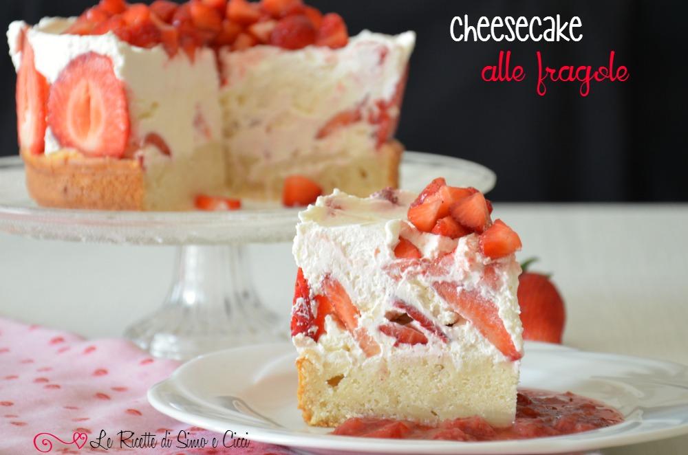 Torta cheesecake alle fragole